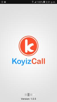 Koyizcall poster