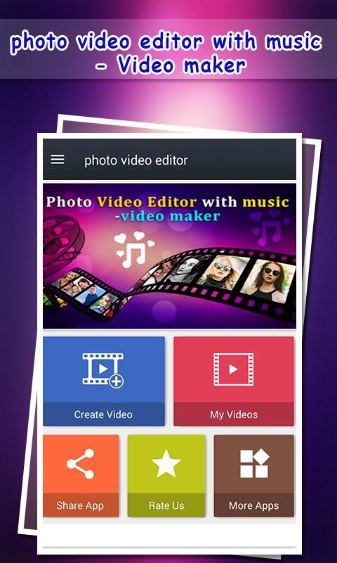 Photo Video Editor with Music - Photo Slideshow for Android