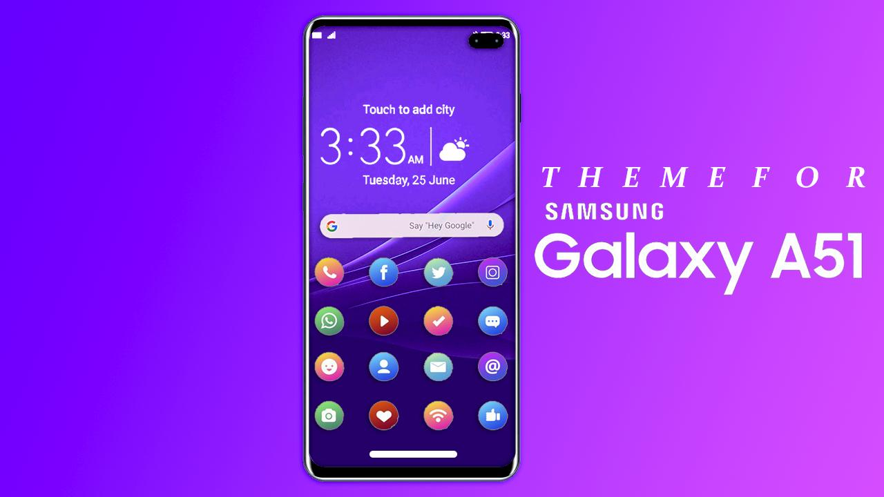 Theme For Samsung Galaxy A51 For Android Apk Download
