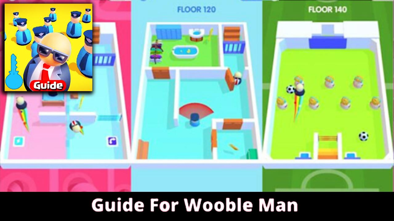 Guide For Wobble Man For Android Apk Download
