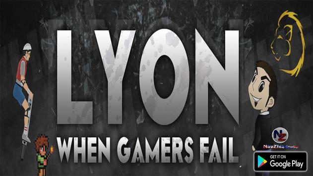 WhenGamersFail ► Lyon Fans : Video app poster