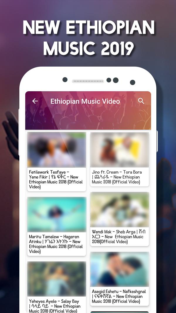 Amharic Music Video : New Ethiopian Music for Android - APK Download
