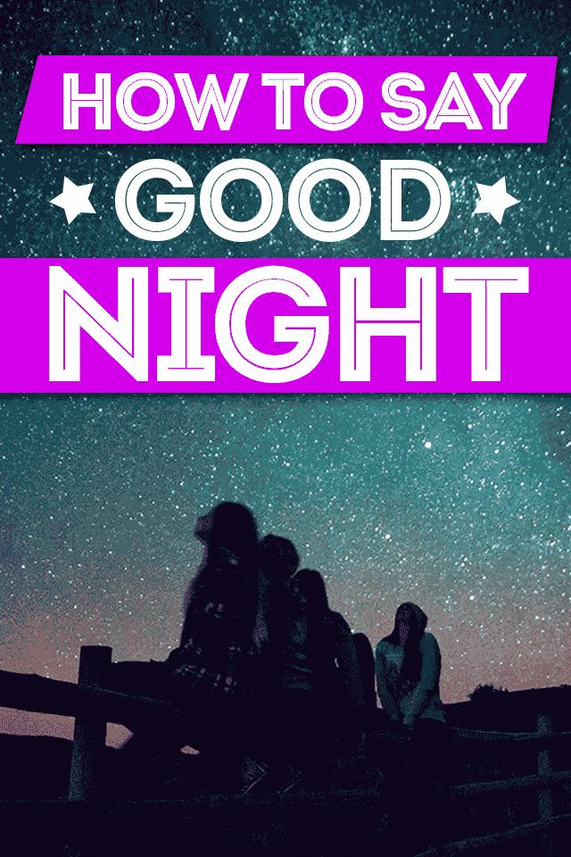 Phrases to say good night