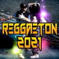 Musica Reggaeton 2021