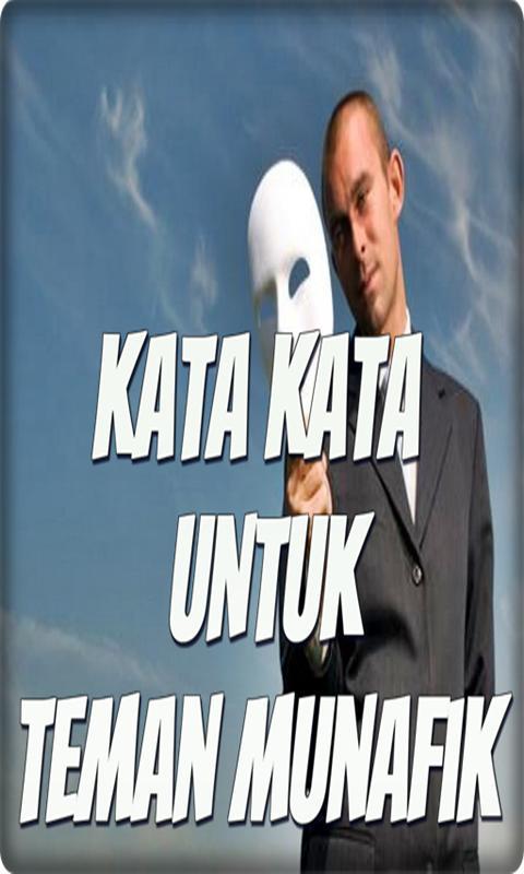Kata Kata Teman Munafik For Android Apk Download