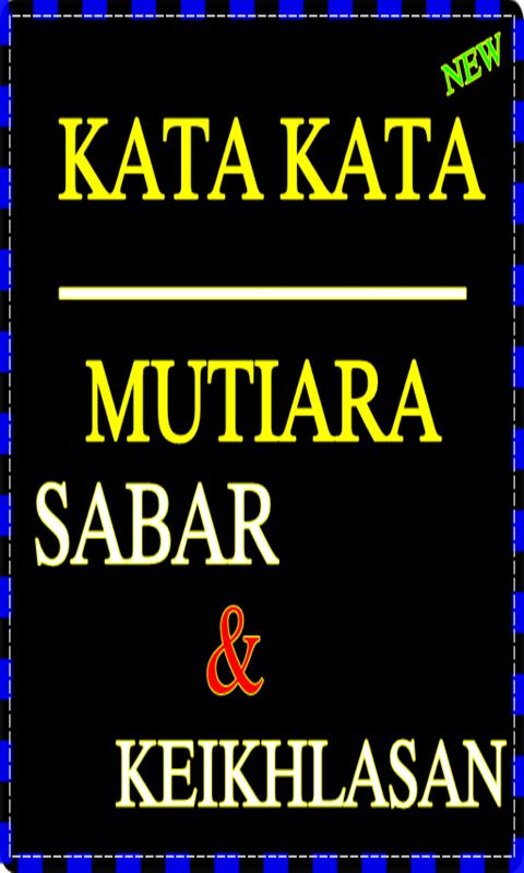 Kata Mutiara Kesabaran Dan Keikhlasan For Android Apk Download
