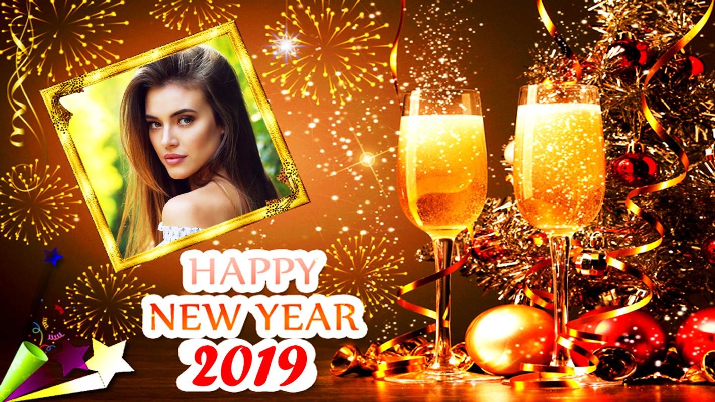 Happy New Year Photo Frame 2019 Photo Editor For Android Apk Download