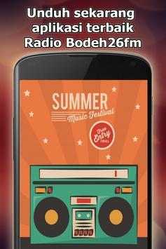 Radio Bodeh26fm Online Gratis di Indonesia poster