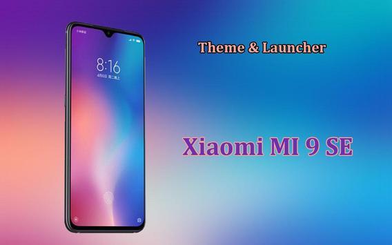 Theme for Xiaomi Mi 9 SE poster