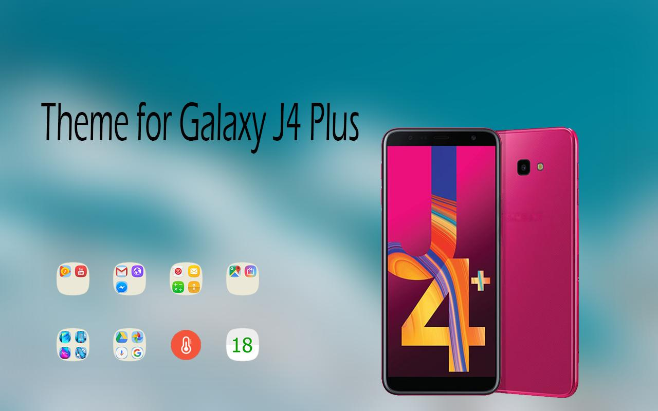 Theme For Samsung Galaxy J4 Plus For Android Apk Download