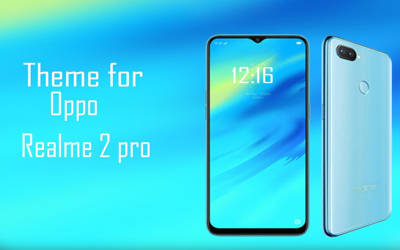 Theme for oppo realme 2 pro for Android - APK Download