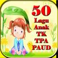 50 Lagu Anak TK-TPA-PAUD
