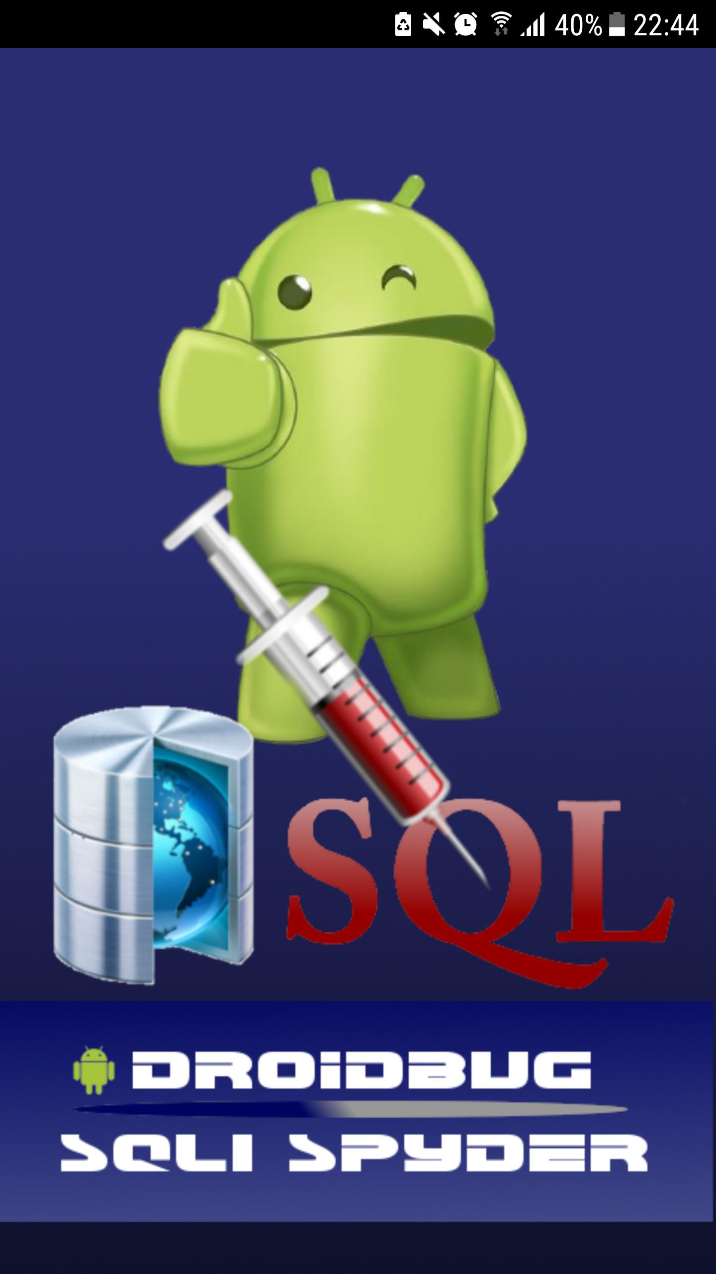 Droidbug SQLi Spyder FREE for Android - APK Download