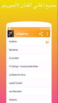 أغاني لالجيرينو بدون أنترنت - L'Algérino 2018 screenshot 1