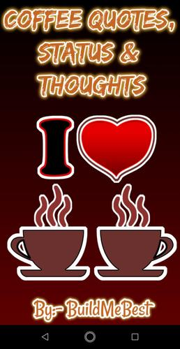 Coffee Quotes Coffee Status Thoughts Captions Para Android Apk Baixar