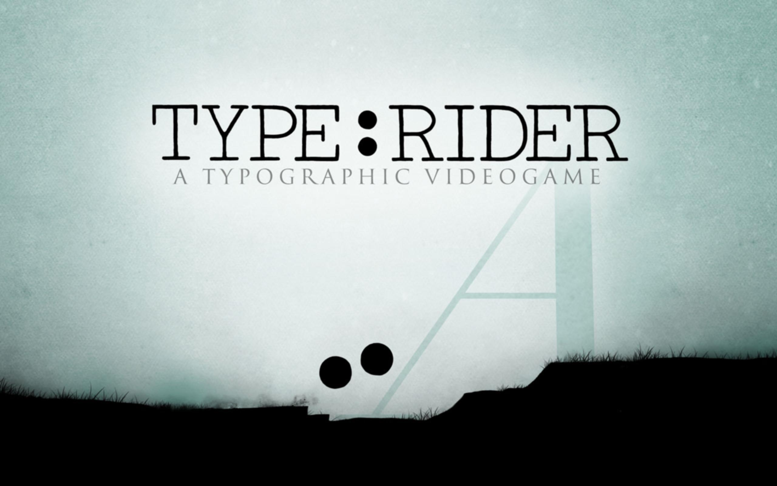 Type:Rider cho Android - Tải về APK