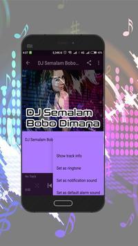 Best DJ Semalam Bobo Dimana Terbaru screenshot 4