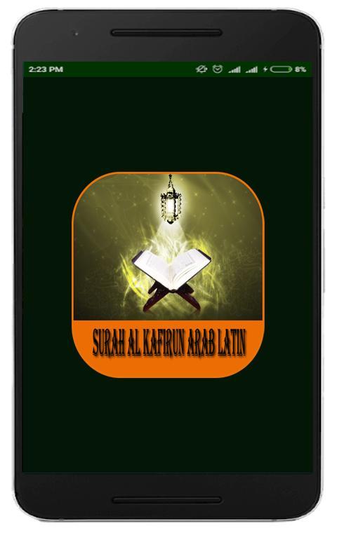 Surah Al Kafirun Arab Latin Dan Artinya For Android Apk