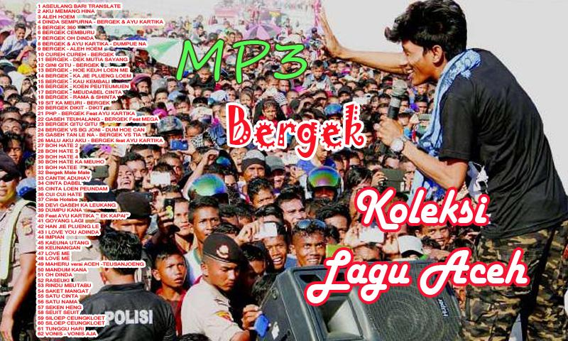 Bergek - Lagu Aceh Mp3 2018 for Android - APK Download