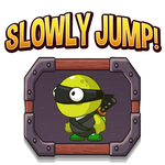 Slowly Jump - Tap to Jump