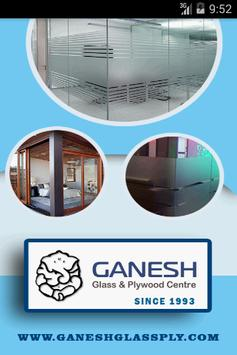 GANESH GLASS & PLYWOOD CENTRE poster