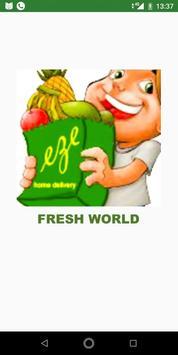 Fresh world eZe poster