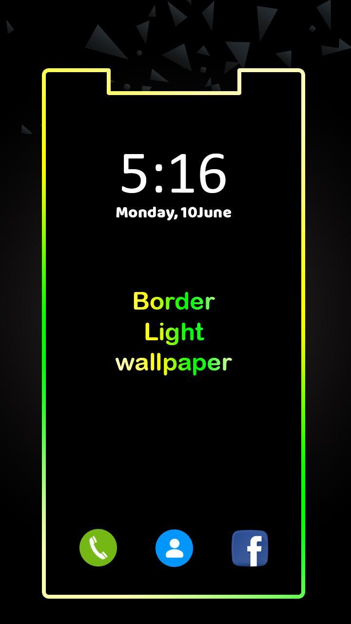 Border Light Border Light Wallpaper App For Android Apk