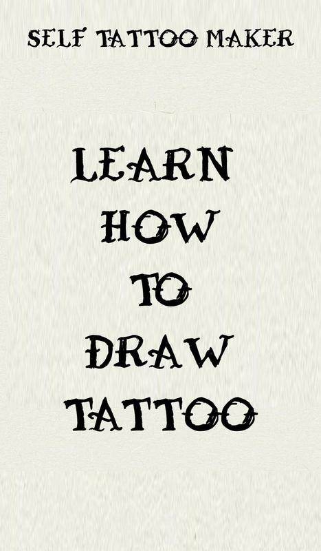 Learn How To Draw Tattoo Self Tattoo Maker For Android Apk Download