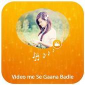 Video Me Se Gana Badle icon