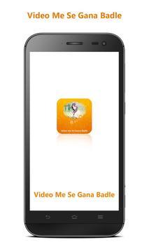 Video Me Se Gana Badle poster