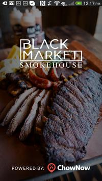 Black Market Smokehouse poster