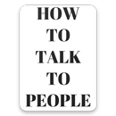How To Talk To People ebook APK