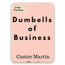 Dumbells of Business free ebooks & Audio books APK