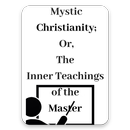 Mystic Christianity Free eBooks & Audio Book APK
