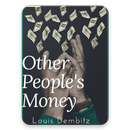 Others People Money free eBooks & Audio books APK