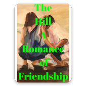 The Hill A Romance Of Friendship Free Books icon