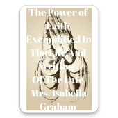 The Power Of Faith Exemplified In The Life icon