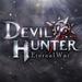 Devil Hunter: Eternal War APK