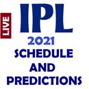 IPL 2021 PREDICTIONS : LIVE SCORE : SCHEDULE APK