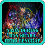 Nada Dering Mobile Legends Lengkap Hero APK