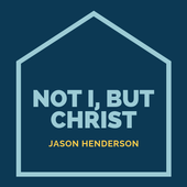 NOT I, BUT CHRIST By JASON HENDERSON (Free Book) icon