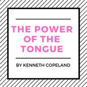 The Power Of The Tongue By Kenneth Copeland icon