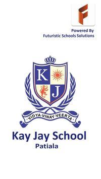 KAY JAY SCHOOL poster