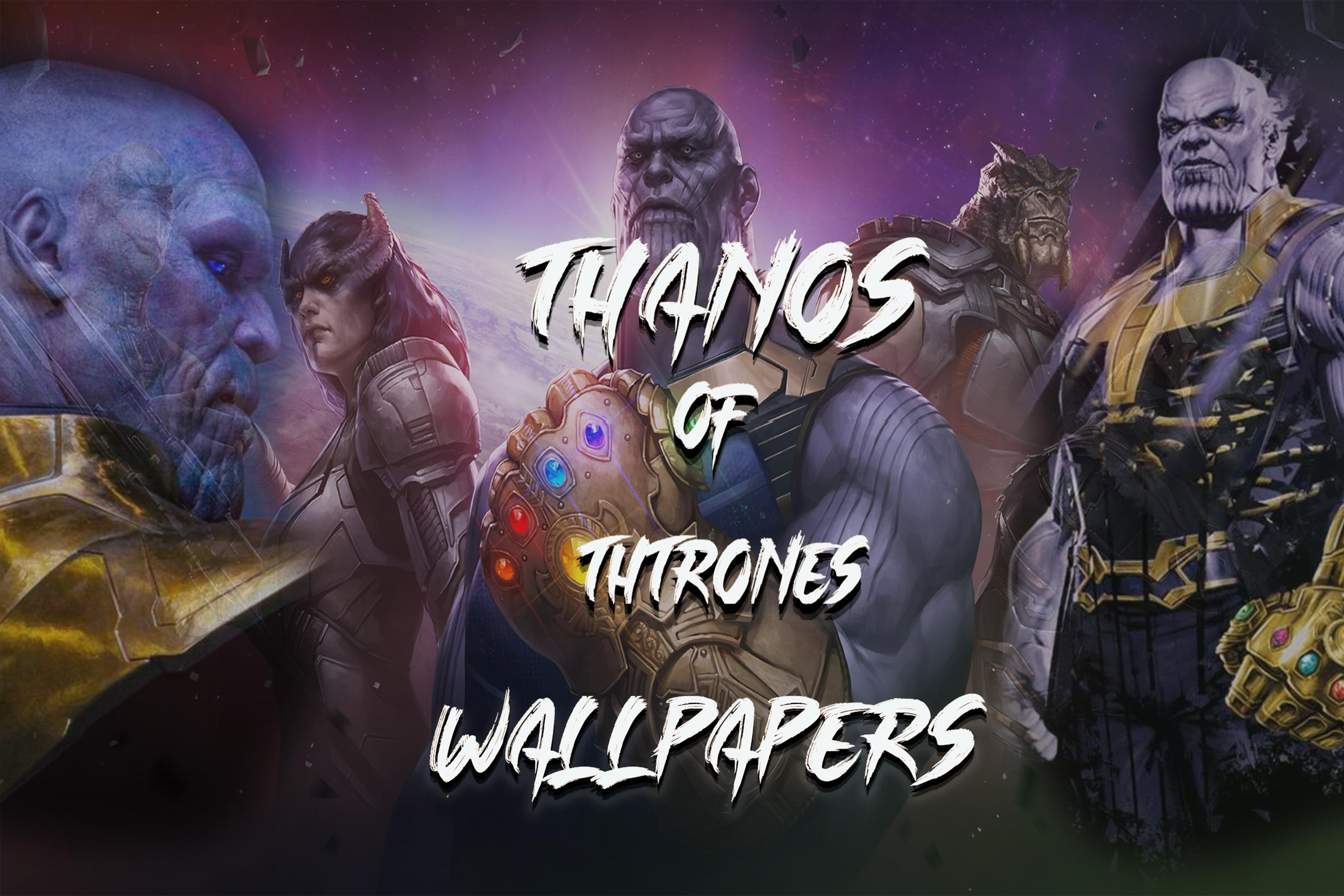 Thanos Of Thrones Wallpaper 4k For Android Apk Download