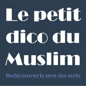 Islam Le Petit Dico Du Muslim для андроид скачать Apk