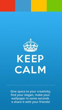 Keep Calm for Android poster