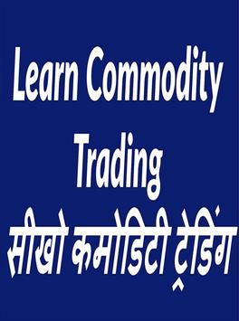 Learn commodity trading poster