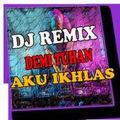 Dj Demi Tuhan Aku Ikhlas Remix icon