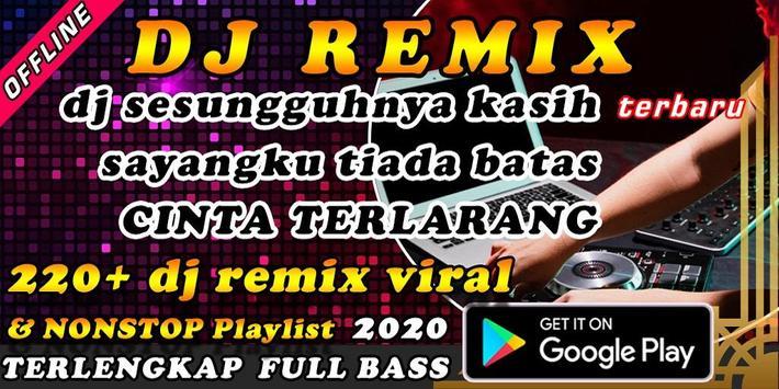 DJ Sesungguhnya Kasih Sayangku Tiada Batas Remix poster