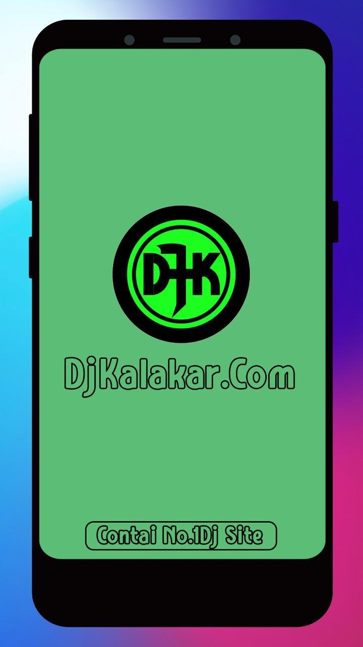 DjKalakar for Android - APK Download